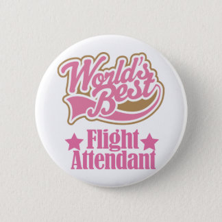 Flight Attendant Gift (Worlds Best) 6 Cm Round Badge