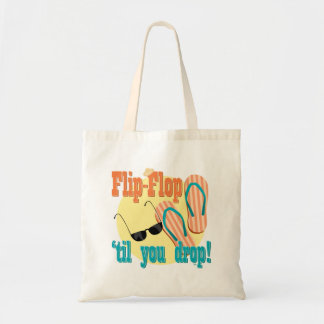 Flip Flop 'til You Drop Tote Bag