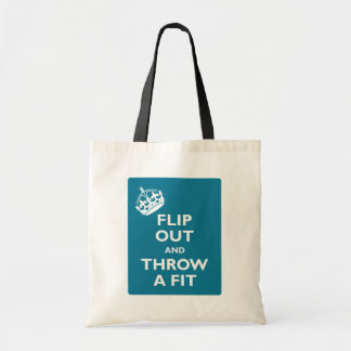 Flip Out & Throw a Fit