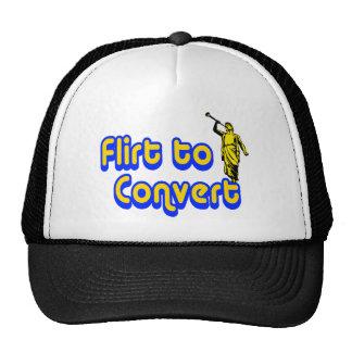 Flirt to Convert Trucker Hats