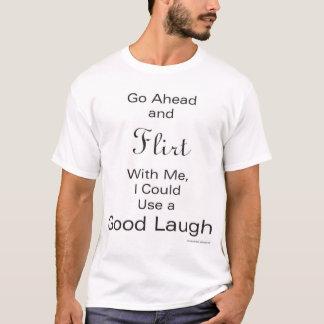 Flirt With Me T-Shirt
