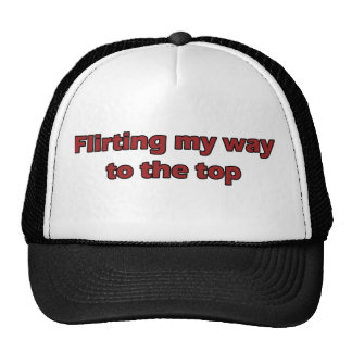 Flirting my way to the top mesh hat