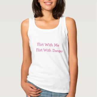 Flirting T-Shirt Sexy Tank Top