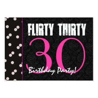 Flirty Thirty 30th Birthday Party Pink and Black 5x7 Paper Invitation Card