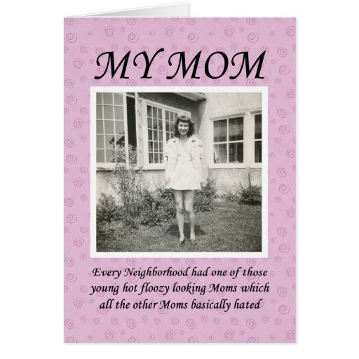 Floosy Mom Birthday Greeting Cards