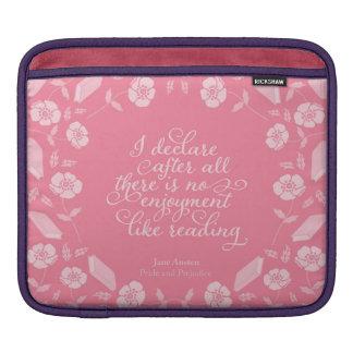 Floral Bookish Quote Jane Austen Pride & Prejudice iPad Sleeve