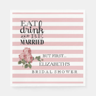 Floral Bridal Shower Eat Drink and Be Married Disposable Napkins