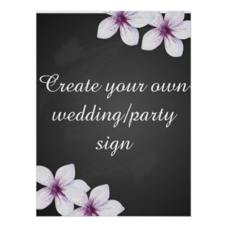 FLORAL CREAT YOUR OWN SIGN POSTER