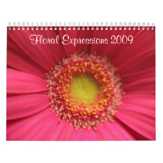 Floral Expressions 2009 Wall Calendars