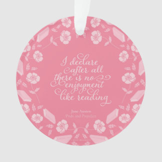 Floral Jane Austen Pride & Prejudice Bookish Quote Ornament