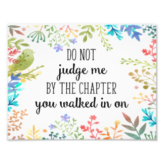 Floral Quote Print, Inspirational Quote Watercolor Photo Print