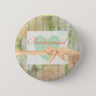 Floral Rustic Weathered  Wood Bridesmaid Button