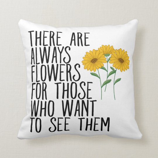 Floral Sunflowers Attitude Life Quote Dreams Goals Cushion