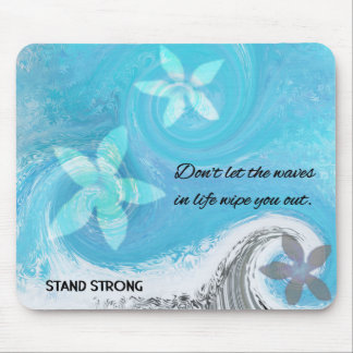 Floral Wave With Quote Mouse Pad
