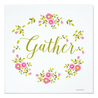 """Floral wreath card with the word """"Gather"""""""