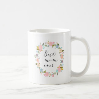 Floral Wreath Mug Best Mom Ever