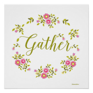 """Floral wreath poster with word """"Gather"""""""