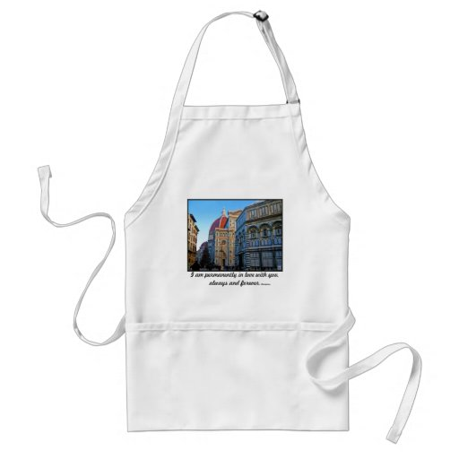 Florence Duomo Cathedral with Love Quote Apron