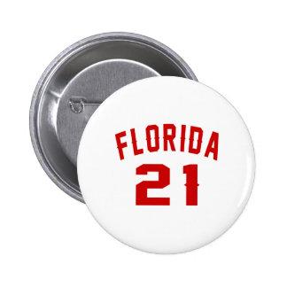 Florida 21 Birthday Designs 6 Cm Round Badge