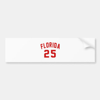 Florida 25 Birthday Designs Bumper Sticker
