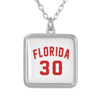 Florida 30 Birthday Designs Silver Plated Necklace