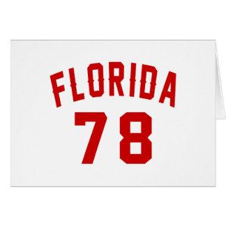 Florida 78 Birthday Designs Card