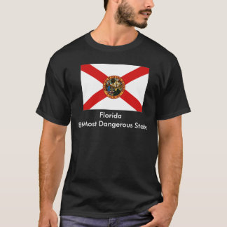 Florida, Florida8th Most Dangerous State T-Shirt