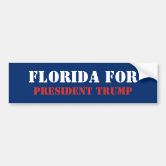 FLORIDA FOR PRESIDENT TRUMP BUMPER STICKER
