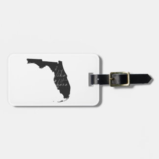 Florida I Like It Here State Silhouette Black Luggage Tag