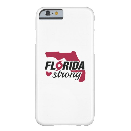Florida Strong Barely There iPhone 6 Case