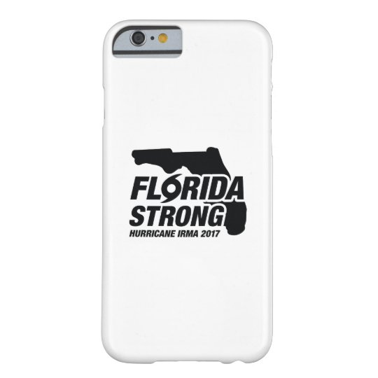 Florida Strong Hurricane Irma Barely There iPhone 6 Case