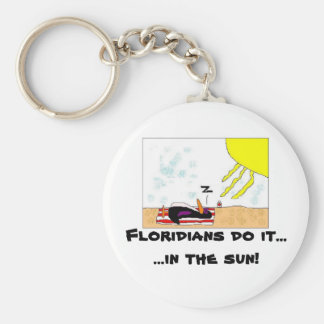 Floridians do it....... key ring