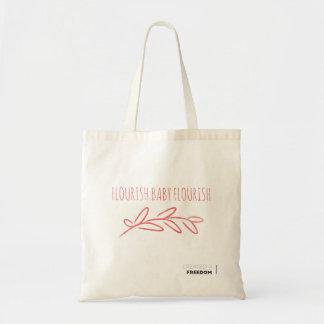 Flourish, Baby, flourish! Tote Bag