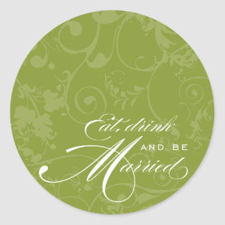 Flourish Eat, Drink, and Be Married Sticker