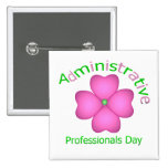 Flower Art Administrative Professionals Day Button