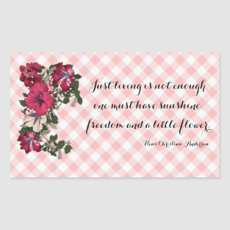 Flower quote and Ruffled Petunias Rectangular Sticker
