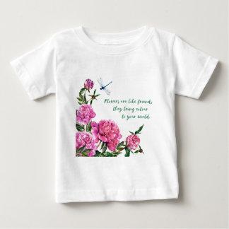 Flowers are like friends.JPG Baby T-Shirt