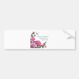 Flowers are like friends.JPG Bumper Sticker