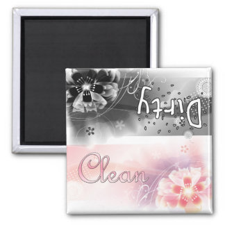Flowers - Clean or Dirty Magnet