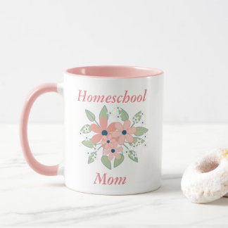 Flowers Homeschool Mom Pink and White Mug