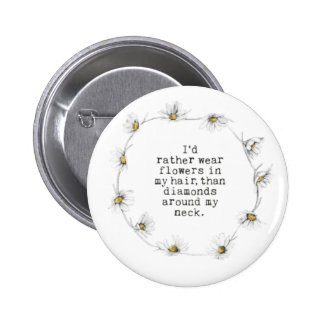 Flowers In My Hair Button