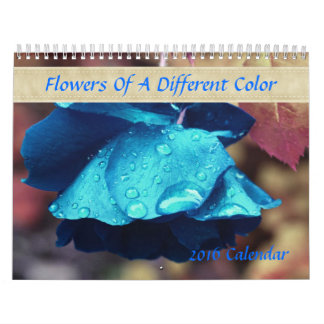 Flowers Of A Different Colour Wall Calendars