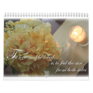 Flowers To Love quote Wall Calendar
