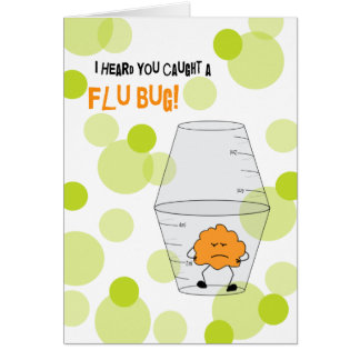 Flu Get Well Trapped Bug in Medicine Cups Card