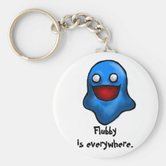 Flubby is everywhere keychain