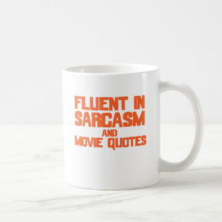 Fluent in Sarcasm and Movie Quotes Basic White Mug