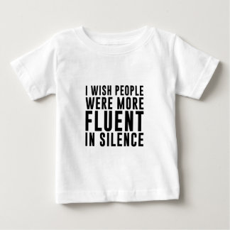 Fluent In Silence Baby T-Shirt