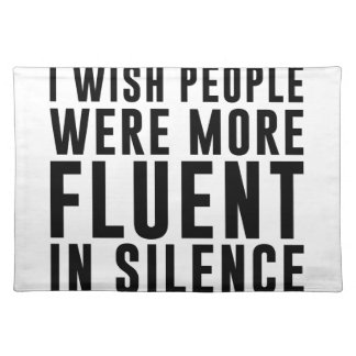 Fluent In Silence Placemat