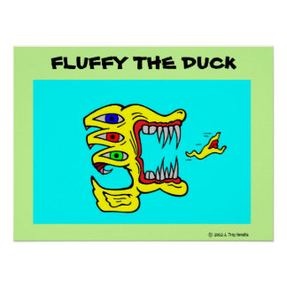 Fluffy th Duck Poster