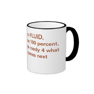 fluid & 100% ringer mug